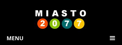 MIASTO 2077 – serwis informacyjny